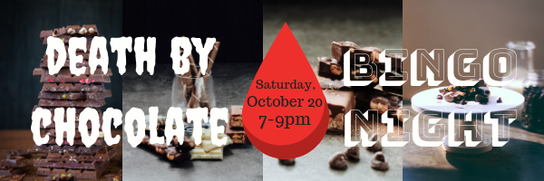 Death by Chocolate and Bingo, October 20