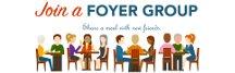 Foyer Group Registration is Open