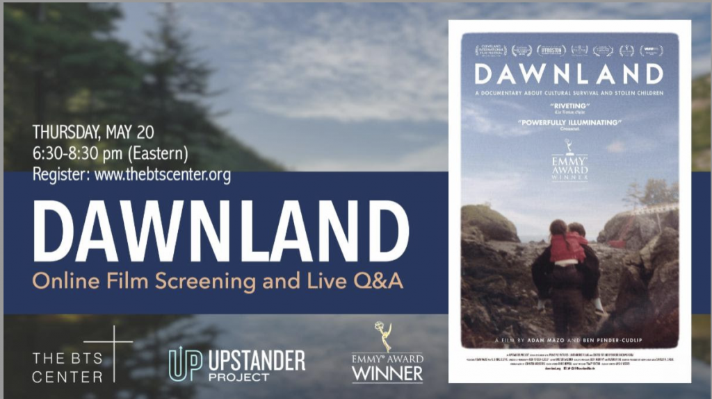 Join BTS Center online May 20th for Dawnland screening